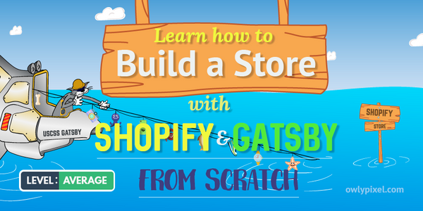 Build a Store With Shopify and Gatsby From Scratch